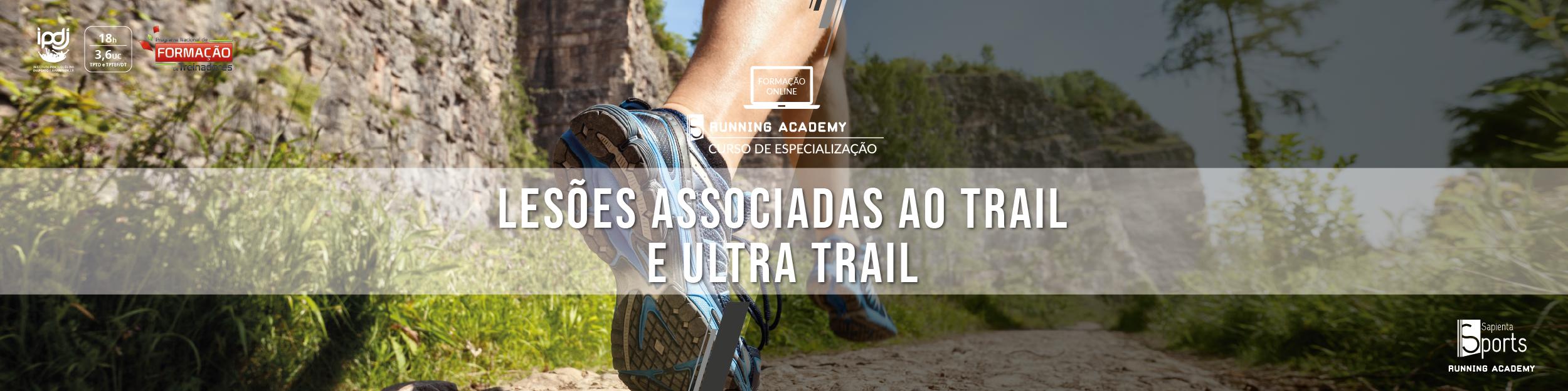 Curso de Especialização em Lesões Associadas ao Trail e Ultra Trail Running