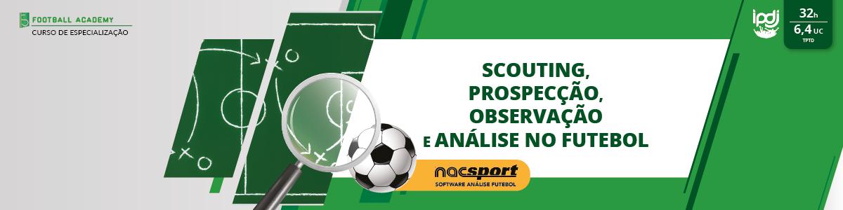 Scouting, Prospecção, Observação e Análise no Futebol