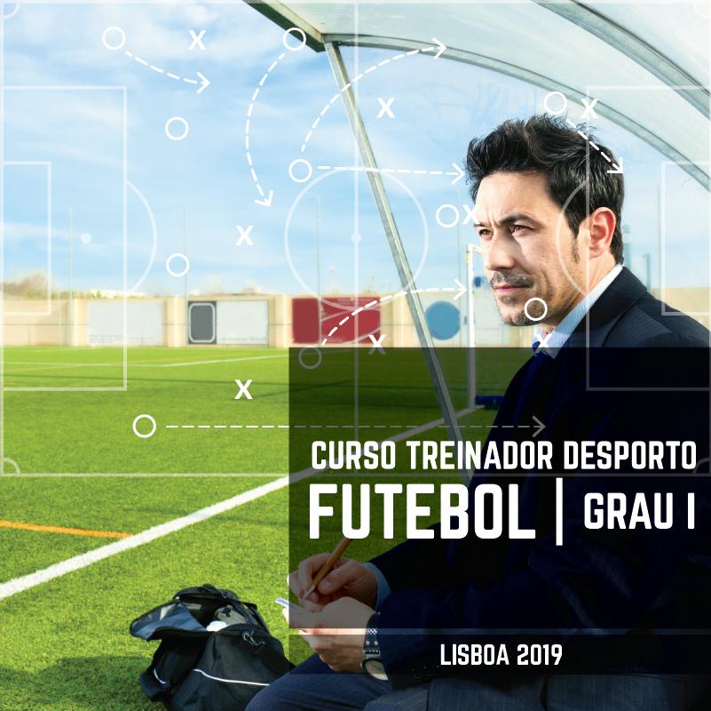 Curso Treinador Desporto | Futebol - Grau I  Lisboa 2019