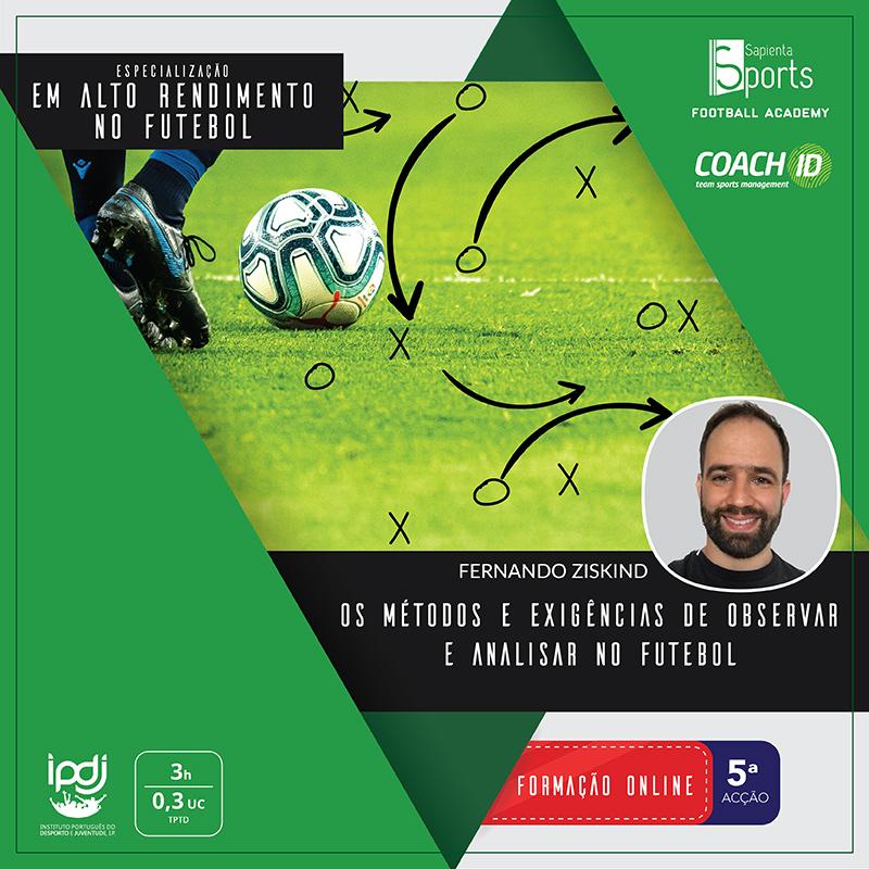 Os Métodos e Exigências de Observar e Analisar no Futebol