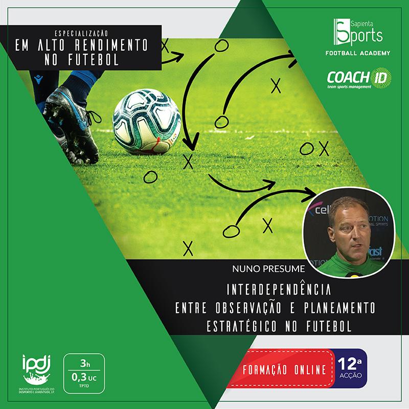 Interdependência Entre Observação e Planeamento Estratégico no Futebol