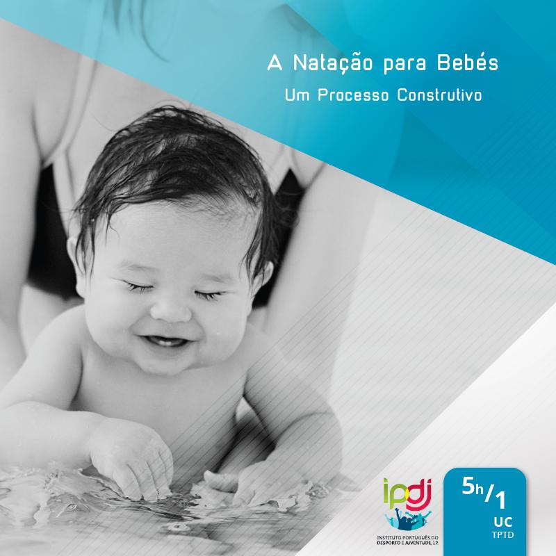 A Natação para Bebés: Um Processo Construtivo