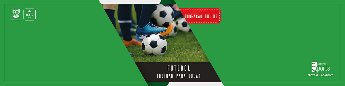 Futebol | Treinar para Jogar