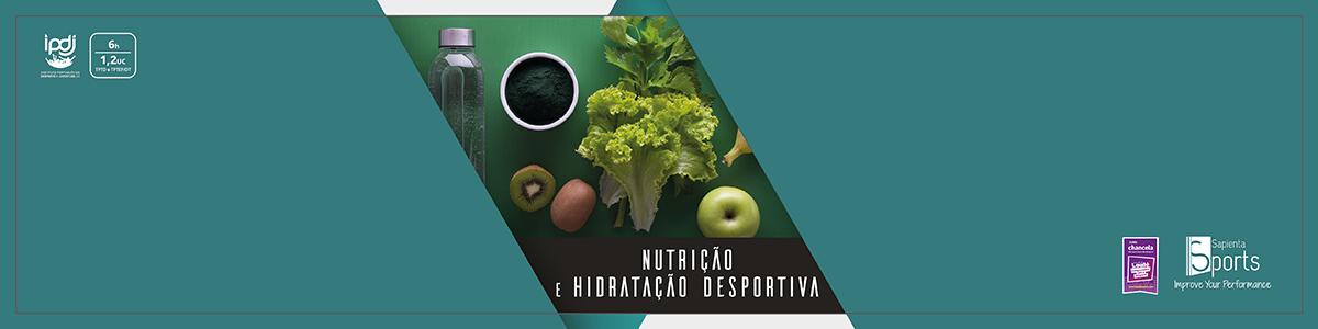 Nutrição e Hidratação Desportiva