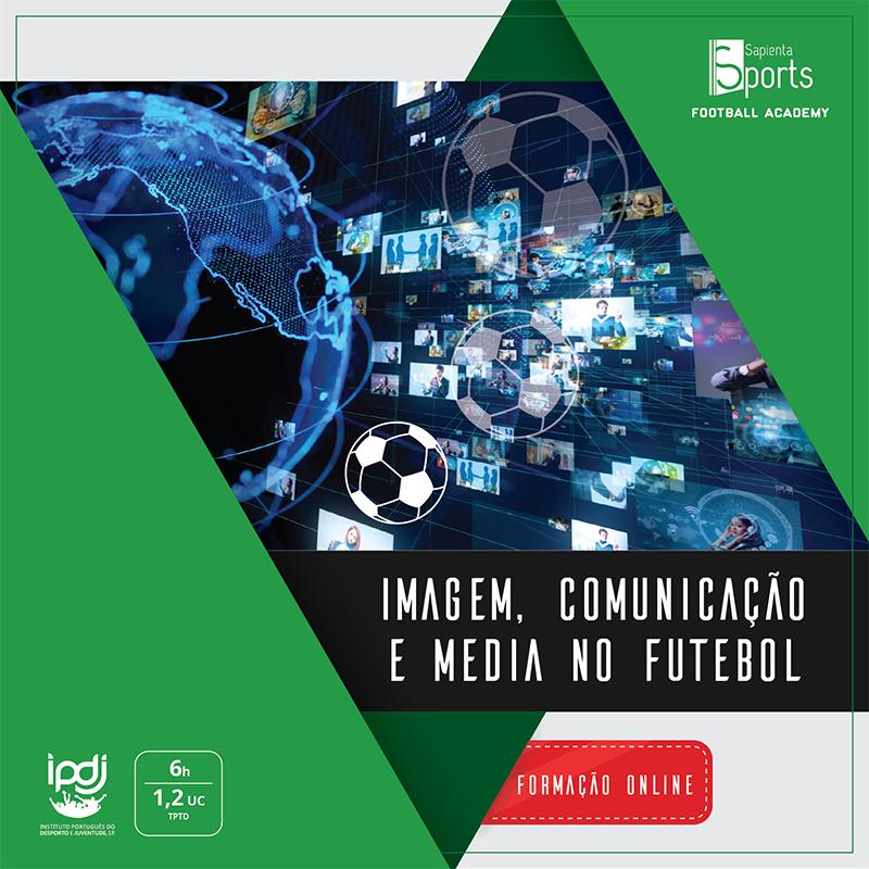 Imagem, Comunicação e Media no Futebol