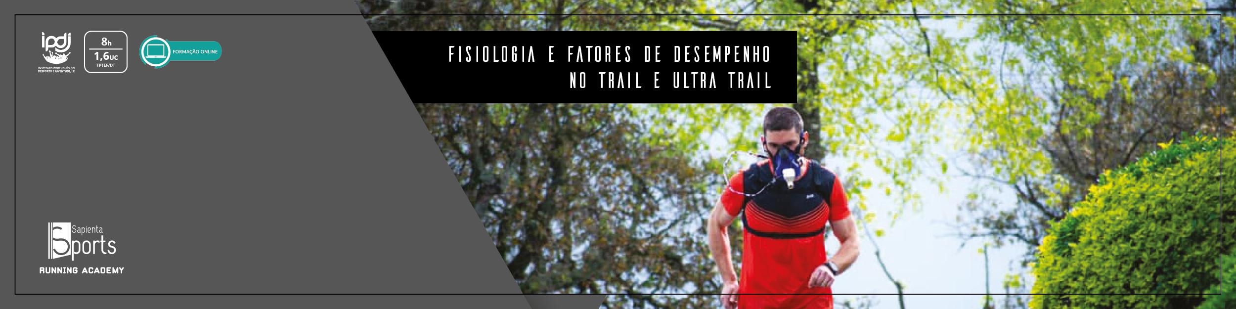 Fisiologia e Fatores de Desempenho no Trail e Ultra Trail