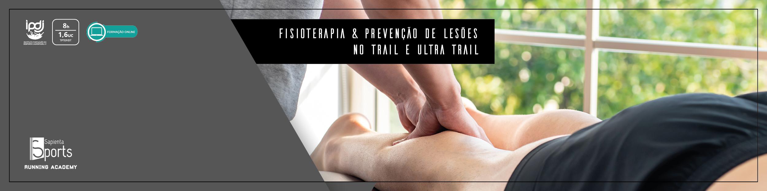 Fisioterapia & Prevenção de Lesões no Trail e Ultra trail