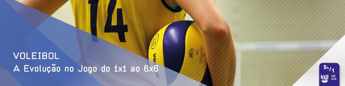 Voleibol a Evolução no Jogo do 1x1 ao 6x6