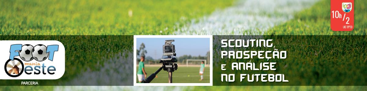 Scouting, Prospeção e Análise no Futebol