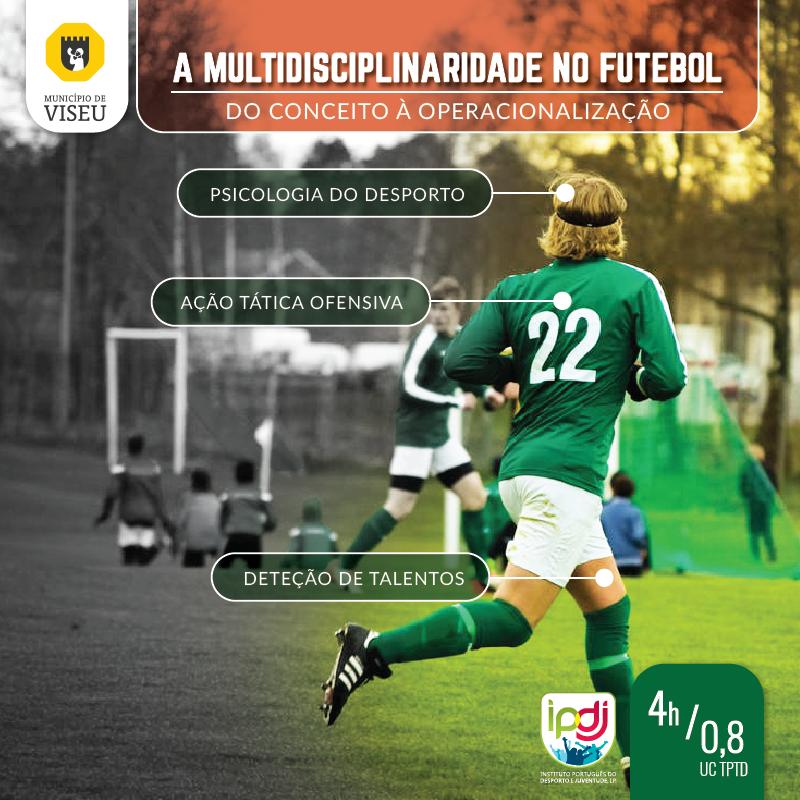 A Multidisciplinaridade no Futebol | Do Conceito à Operacionalização