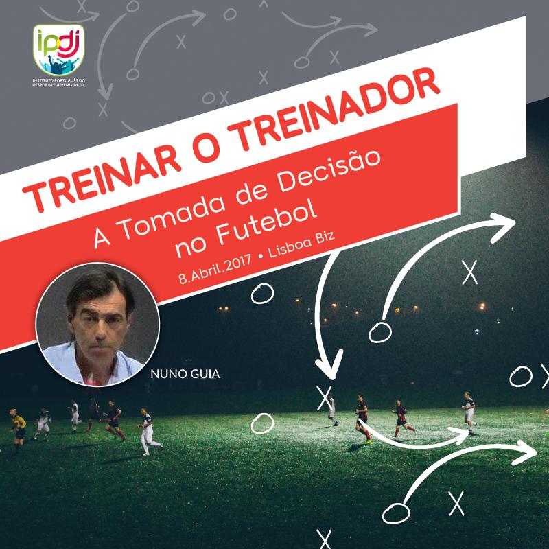 Treinar o Treinador: A Tomada de Decisão no Futebol