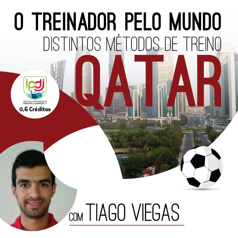 O Treinador Pelo Mundo | Distintos Métodos de Treino QATAR