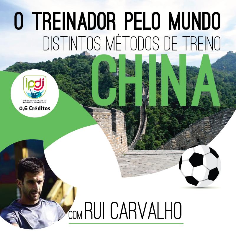O Treinador Pelo Mundo | Distintos Métodos de Treino CHINA